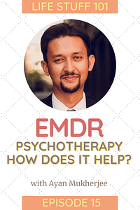 Image of Ayan Mukherjee psychotherapist and EMDR practitioner