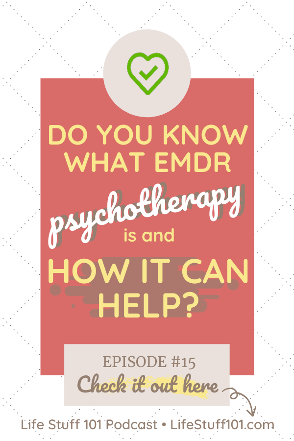"""Image with text """"Do you know what EMDR psychotherapy is and how it can help?"""""""
