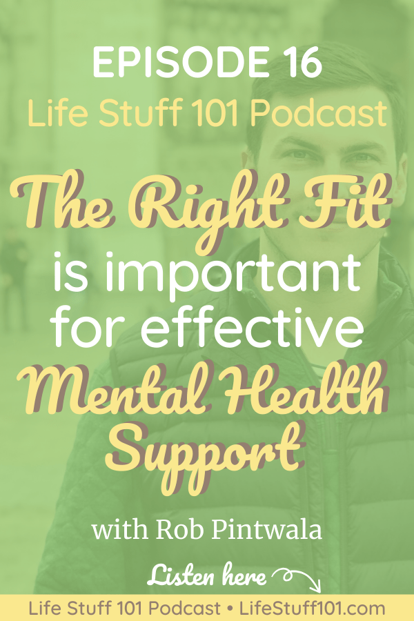 "Image with text ""The right fit is important for effective mental health support."""